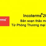 [FULL] Incoterms 2020 tiếng Việt và chi tiết nghĩa vụ của các bên
